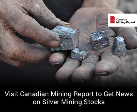 Visit-Canadian-Mining-Report-to-Get-News-on-Silver-Mining-Stocks.jpg