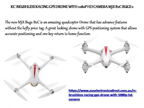 The new MJX Bugs B2C is an amazing quadcopter Drone that has advance features without the hefty price tag. A great looking drone with GPS positioning system that allows accurate positioning and one key return to home function. For more details, please visit at https://www.auselectronicsdirect.com.au/rc-brushless-racing-gps-drone-with-1080p-hd-camera